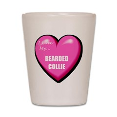 I Love My Bearded Collie Shot Glass