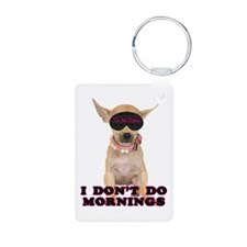 Chihuahua Mornings Keychains