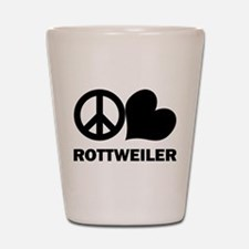 Peace Love Rottweiler Shot Glass