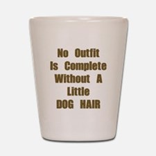 A Little Dog Hair Shot Glass