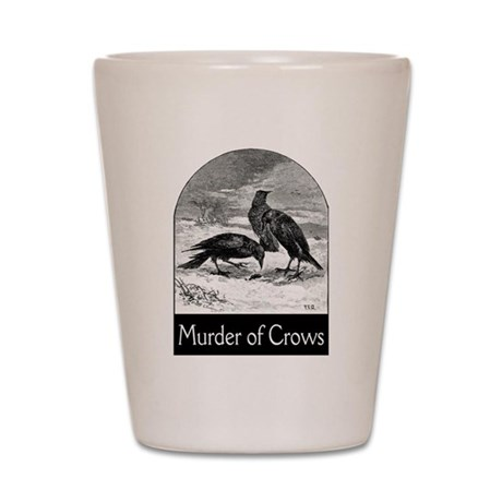Murder of Crows Shot Glass