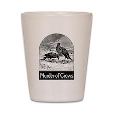 Murder of Crows Shot Glass