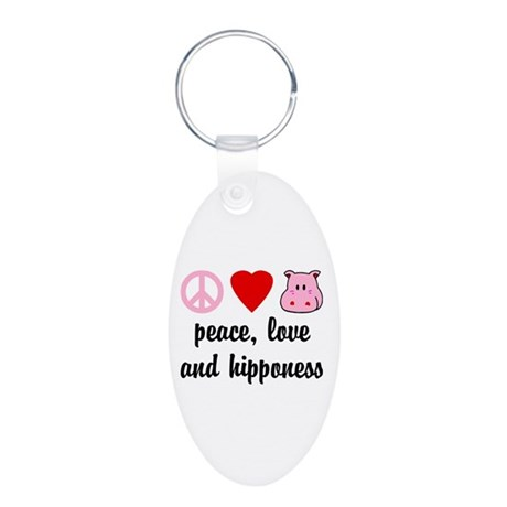 Peace Love and Hipponess Aluminum Oval Keychain