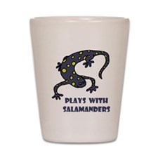 Plays With Salamanders Shot Glass