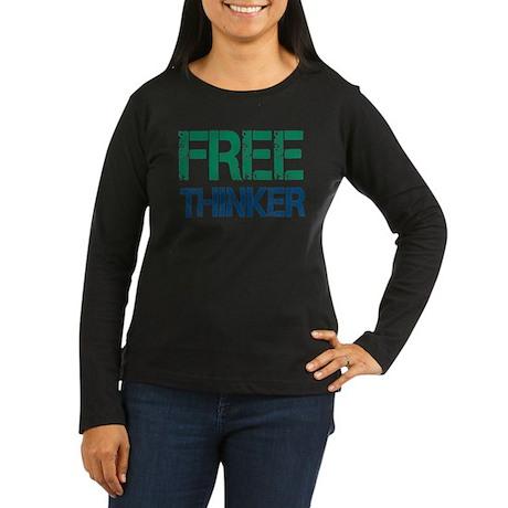 Free Thinker Women's Long Sleeve Dark T-Shirt