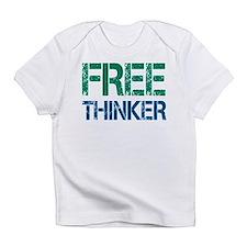 Free Thinker Infant T-Shirt