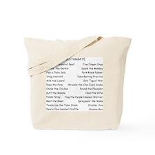 Masturbate Tote Bag