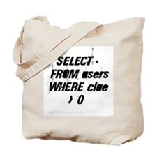 SELECT * FROM users WHERE clu Tote Bag