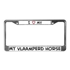 I Love Vlaamperd Horse License Plate Frame