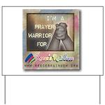 Prayer Warriors Yard Sign