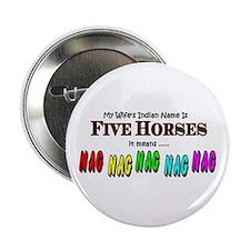 """5 Horses 2.25"""" Button"""