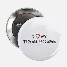 I Love Tiger Horse Button