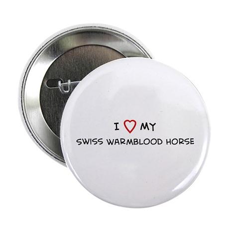 I Love Swiss Warmblood Horse Button