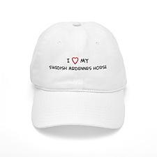 I Love Swedish Ardennes Horse Baseball Cap