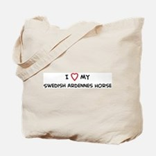 I Love Swedish Ardennes Horse Tote Bag