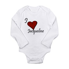 I love Jacqueline Long Sleeve Infant Bodysuit