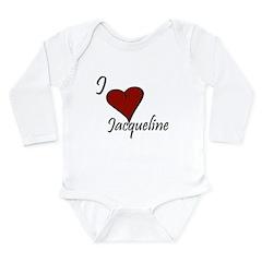I love Jacqueline Long Sleeve Infant Bodysuit
