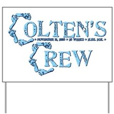 COLTENS CREW Yard Sign