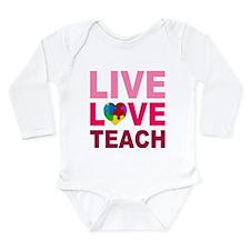 Live Love Teach Autism Long Sleeve Infant Bodysuit