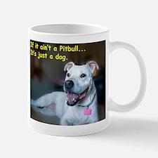 If it ain't a pitbull.... Mug