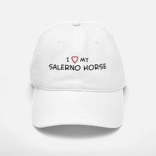 I Love Salerno Horse Baseball Baseball Cap