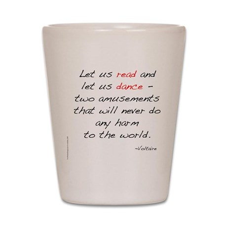Voltaire On Dance Shot Glass