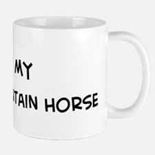 I Love Rocky Mountain Horse  Mug