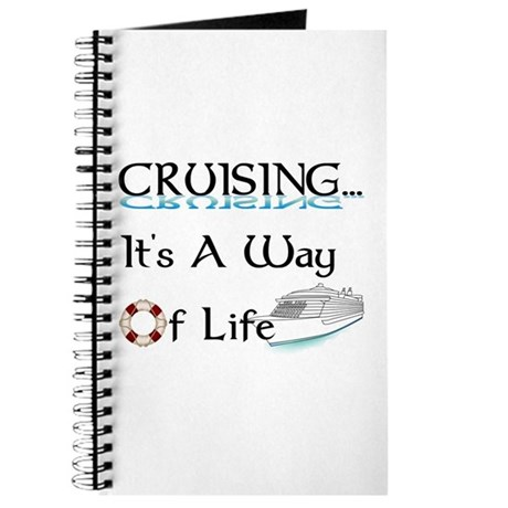 Cruising... A Way of Life Journal