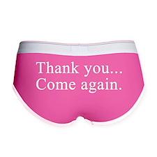 Thank You Come Again - Women's Boy Brief