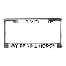 I Love reining Horse License Plate Frame