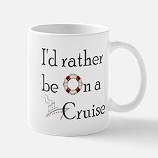 I'd Rather Cruise Mug