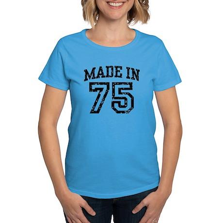 Made in 75 Women's Dark T-Shirt