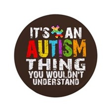 "Autism Thing 3.5"" Button (100 pack)"