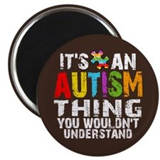 """Autism Thing 2.25"""" Magnet (10 pack)"""
