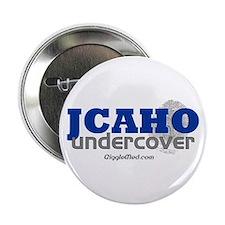 JCAHO Undercover Button