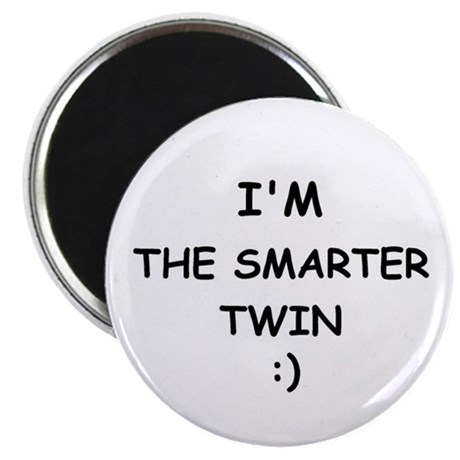 "I'M THE SMARTER TWIN 2.25"" Magnet (10 pack)"