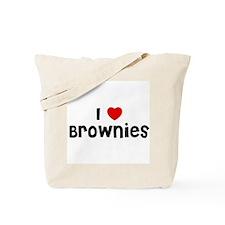 I * Brownies Tote Bag