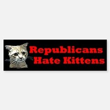 Republicans Hate Kittens Sticker (Bumper)