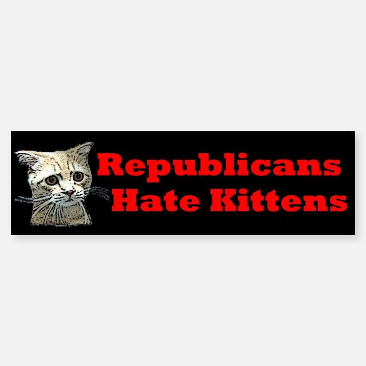 Republicans Hate Kittens Sticker (Bumper)