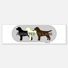Addicted to Labs Sticker (Bumper)