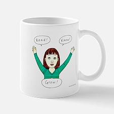 Girls know: READ.KNOW.GROW. Mug