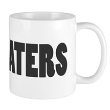 I Love My haters Mug