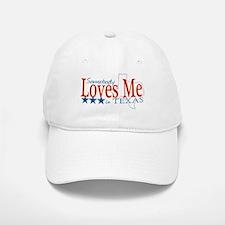 Somebody loves me in TX Baseball Baseball Cap