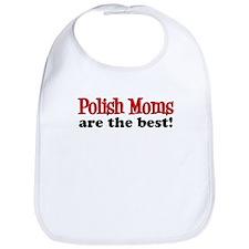 Polish Moms Are The Best Bib