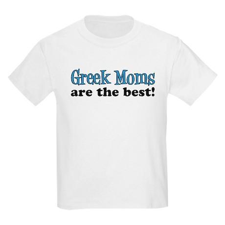 Greek Moms Are The Best Kids Light T-Shirt