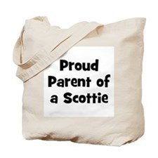 Proud Parent of a Scottie Tote Bag