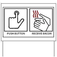 Bacon Dispenser Yard Sign