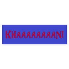 Funny Wrath khan Bumper Sticker