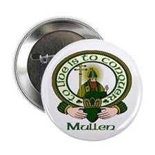 "Mullen Clan Motto 2.25"" Buttons (10 pack)"