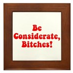 Be Considerate! Framed Tile
